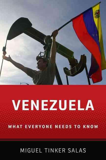 Venezuela By Tinker-salas, Miguel